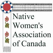 The Native Woman's Association of Canada; a group founded in 1974 to enhance, promote, and foster the social, economic, cultural, and political well being of First Nations and Metis women within the First Nations and Canadian Societies.