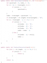 Approach: Working backward Details to confirm or assume:  * Assume string has sufficient free space at the end.  * Because immutability of String in Java, we will use a char array. At the end, suppose we have a function called charArrayToString.  ...