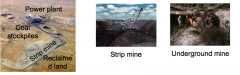 • Mined by open pit if coal layer is close to surface •Strip off and save overburden (including soils) in a long strip,  mine coal, and then reclaim land with overburden from next  strip •Underground mining is ...