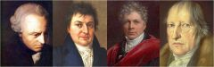 ► Immanuel Kant (1724 - 1804) ► Johann Gottlieb Fichte  (1762 -1814) ► Friedrich Schelling (1775 - 1854) ► Georg Wilhelm Friedrich Hegel (1770 - 1831)