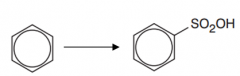 Benzene to benzene sulfonic acid (Type of reaction, reagents and conditions)